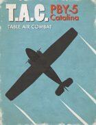 Table Air Combat: PBY-5 Catalina