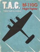 Table Air Combat:  Bf-110G