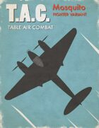 Table Air Combat: Mosquito Fighter