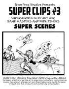 TFS Super Clips #3: Super Scenes