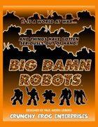 Big Damn Robots