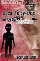 Hidden Invasion: Area 51 Technical Briefing