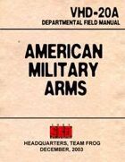 American Military Arms