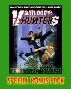 Vampire Hunter$ Special Bonus Pack