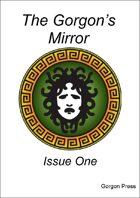 The Gorgon's Mirror (issue 1)