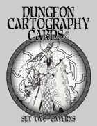 Dungeon Cartography Cards Set Two: Caverns