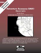 GMA1 - Classic Lairs