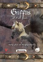 Griffins — A Field Guide