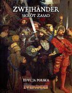 ZWEIHÄNDER: Skrót Zasad (PL) - Supplement for Zweihander RPG