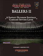 Ballers II - Supplement for Zweihander RPG
