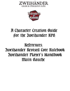 Character Creation Guide - Play Aid for Zweihander RPG