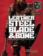 Leather, Steel, Blade & Bone - Supplement for Zweihander RPG