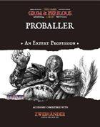 Proballer - Profession for Zweihander RPG