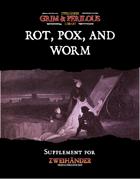 Rot, Pox & Worm - Supplement for Zweihander