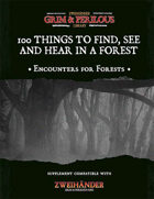 100 Things to Find, See & Hear in a Forest - Supplement for Zweihander RPG