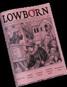LOWBORN: Zweihander RPG Fanzine #4