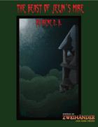 The Beast of Jelin's Mire - Adventure for Zweihander RPG