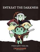 Entreat The Darkness - TTRPG Safety Tool For Zweihander RPG