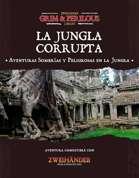 Jungla Corrupta (ES) - Adventure for Zweihander RPG
