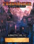ZWEIHÄNDER RPG: Libreto del DJ (ES) - Suplement for Zweihander RPG