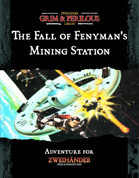 The Fall of Fenyman's Mining Station - Adventure for Dark Astral