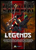 High Plains Samurai: Legends