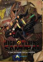 High Plains Samurai Roleplaying Game