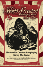 World's Greatest Roleplaying Game: The Game