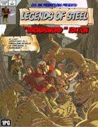 Legends of Steel: Broadsword Ed.