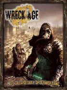 Wreck Age: Post-Collapse Tabletop Skirmish game (2nd edition)
