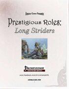 Prestigious Roles: Long Striders (PFRPG)