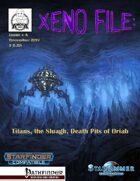 Xeno File Issue 4: Titans, Sluagh, Death Pits (Starfinder/PFRPG)