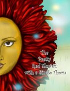 The Pretty Red Flower, with a Single Thorn