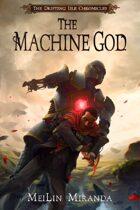 The Machine God (The Drifting Isle Chronicles)