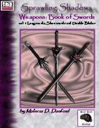 Sprawling Shadows, Weapons: Book of Swords vol. 1