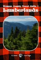 Lumberlands - Wampus Country Travel Guide I