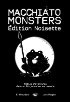 Macchiato Monsters Édition Noisette [FR]