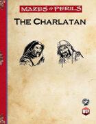 Mazes & Perils: The Charlatan