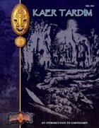 Introduction to Earthdawn: Kaer Tardim (First Edition)