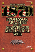 1879 Personalities 01: Professor Arachne