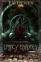 Earthdawn Fourth Edition Empty Thrones - FAS14206