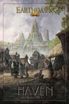 Legends of Barsaive: Haven Volume 1