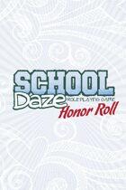 School Daze: Honor Roll