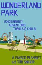 Fiasco: Wonderland Park