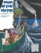Dead In The Water (MCC RPG)