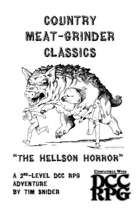 """Country Meat-Grinder Classics: """"The Hellson Horror"""""""