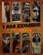 I Am Zombie: Core Deck (humans #1)