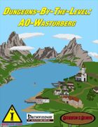 Dungeons-By-The-Level: A0-Wasturberg (PFRPG)