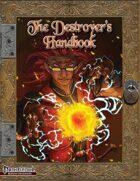 The Destroyer's Handbook