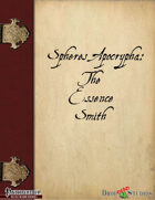 Spheres Apocrypha: The Essence Smith